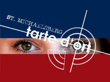 Tarte d'ort – St. Michaelsberg (Gastspiel)